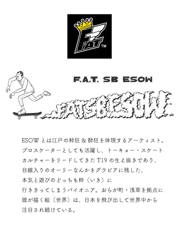 ESOW×Sb×F.A.T.